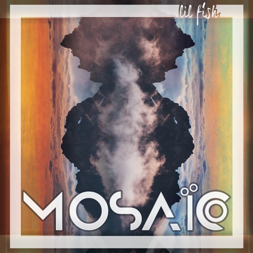 Preview - Mosaic EP - LIL FISH