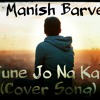 Tune Jo Na Kaha (Cover song)