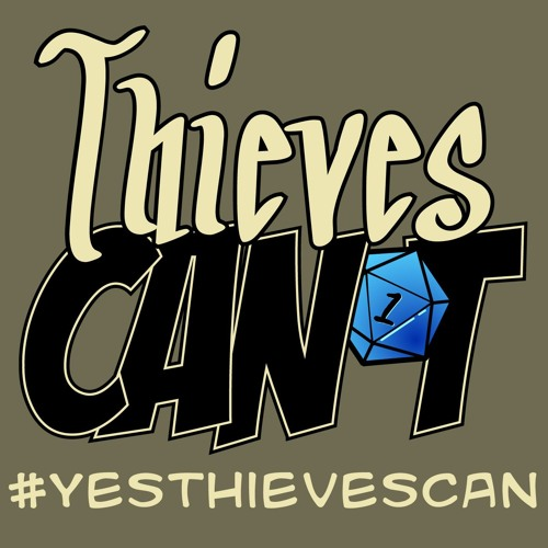 Thieves Can't Podcast - Episode 0