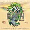 Life's Path Riddim Mix FEB 2018 Masicka,I-Octane,Yanique,Ishawna,Bugle & More(Good Good Productions)