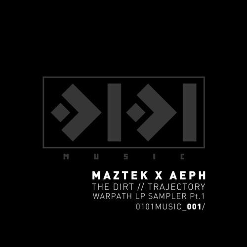Maztek X Aeph - Trajectory