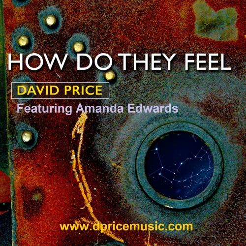 'How Do They Feel' featuring Amanda Edwards