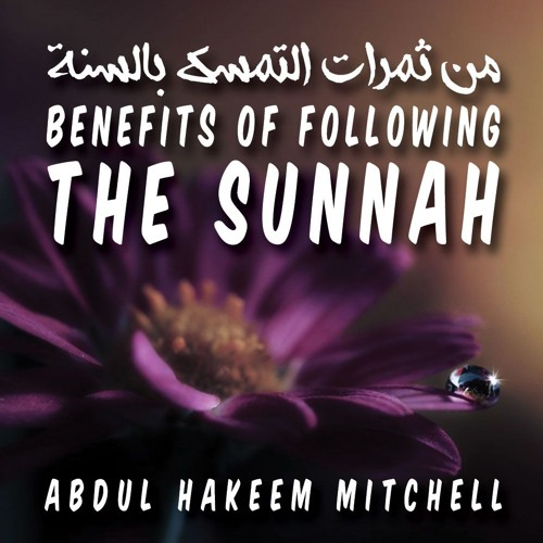 Benefits of Following the Sunnah