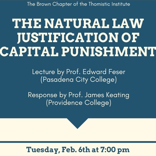 Dr. Edward Feser- The Natural Law Justification Of Capital Punishment (Keating Responding)