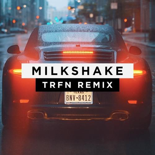 Kelis - Milkshake (TRFN Remix) [ FREE DOWNLOAD ]