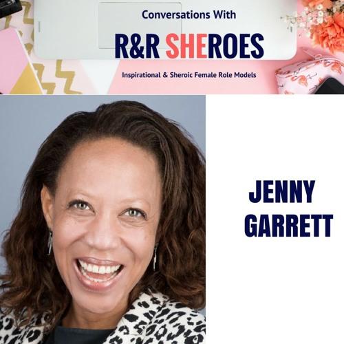 Episode 8- Conversation  With R& R Shero- Jenny Garrett