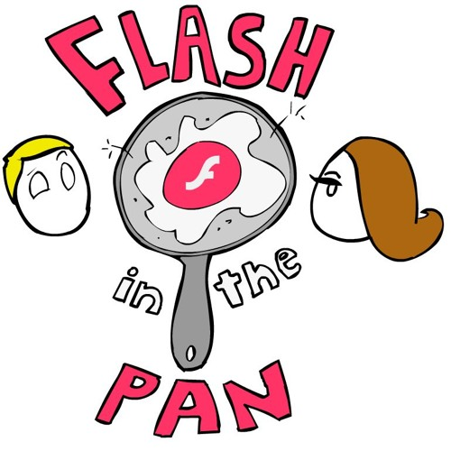 Flash In The Pan Episode 2 - Everyone Else Has Had More Glomps Than Me