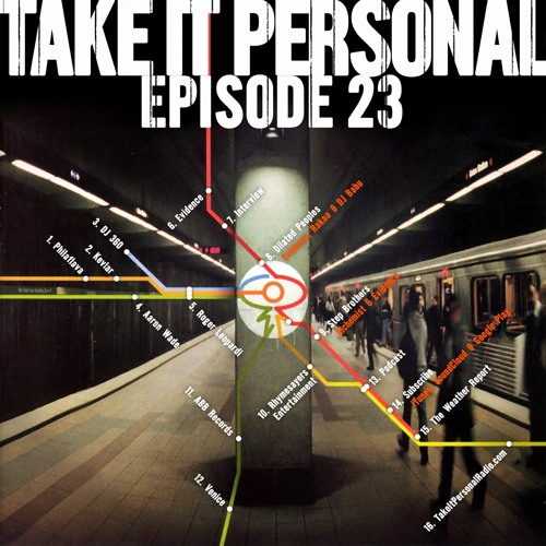 Take It Personal (Ep 23: The Weather Report) with Evidence