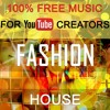 (Music for YouTube) Royalty Free Music | Energetic House Electronic Modern