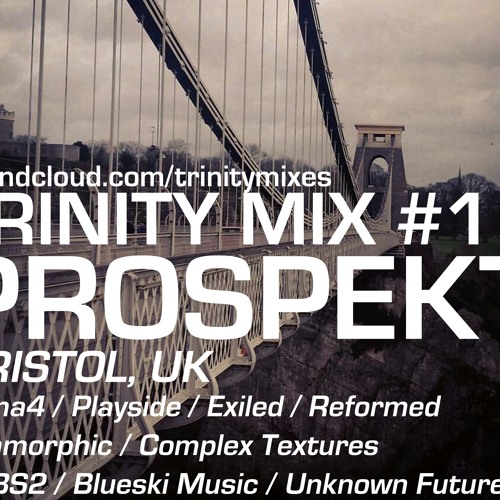 Trinity Mix #1: Prospekt (19/02/18)