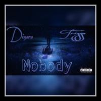 Dinero ft. Trigga - Nobody