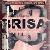 JetLag Music & Hot-Q Feat Zoo - Brisa (Malik Mustache & Michael Kane Remix)