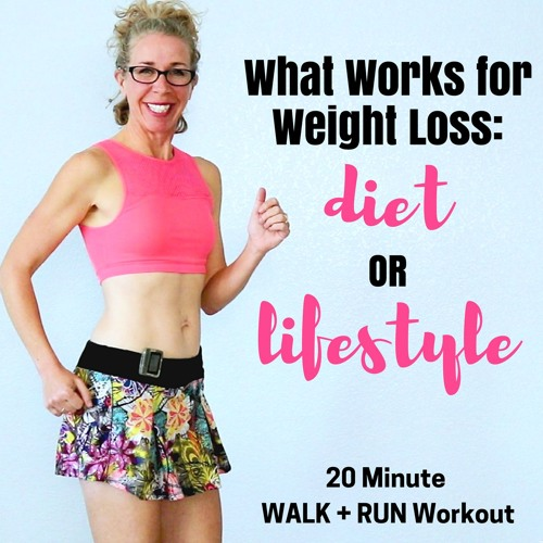 20 Minute WALK + RUN Podcast | Should You Go On A DIET Or Change Your LIFESTYLE