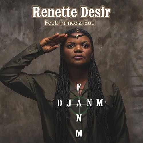 fanm-djanm-renettedesir-feat-princess-eud