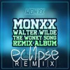 MONXX & Walter Wilde - The Wonky Song (ecl1pse Remix)