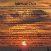 Spiritual Child.Music And Lyrics
