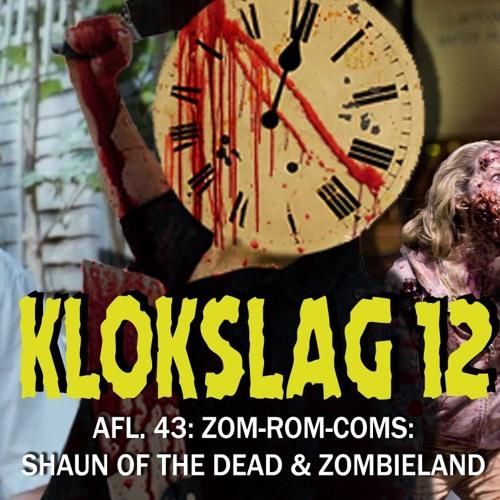 43. Zom-Rom-Coms: Shaun Of The Dead (2004) & Zombieland (2009) (W/ Niet Nu Laura)