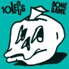 10LEC6 Bone Bame EP