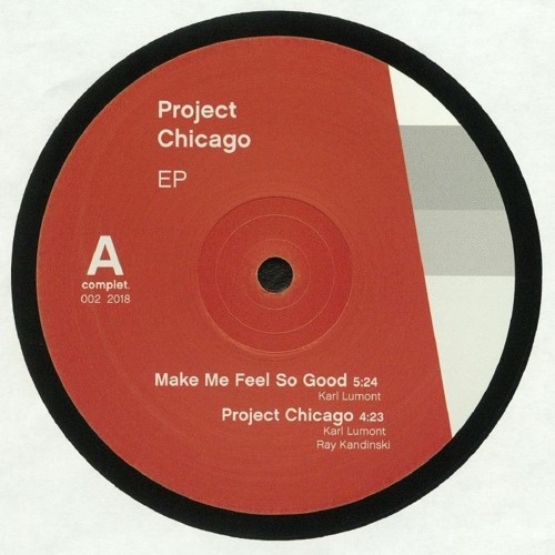 Ray Kandinski & Karl Lumont - Project Chicago [OUT NOW]