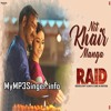 Nit Khair Manga -Rahat fateh ali khan (Free download)