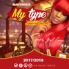 My Type ( Dancehall Mixtape Feb 2018)Girl Songs |Raw Version