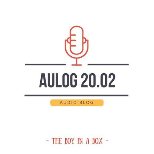 Celle qui est détruite – Aulog 20.02