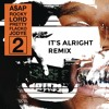 A$AP Rocky - Lord Pretty Flacko Jodye 2 (it's alright remix)