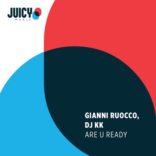 Gianni Ruocco & DJ KK-Are You Ready (Edit)