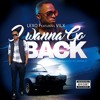 Lexo feat. VILX - I WANNA GO BACK