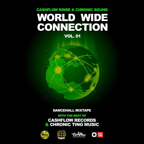 🇯🇲 CASHFLOW x CHRONIC 🇪🇸 - WORLD WIDE DANCEHALL CONNECTION vol.01