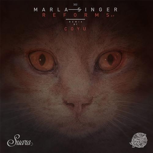 [SUARA 302] Marla Singer - Reforms EP
