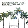Tell Me You Love Me (Martin Fritzon Remix)🏆TEAMMBL.COM 'Song of The Week' #122 | ⇩ Submit Below ⇩
