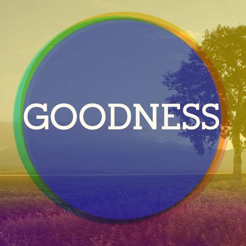 Goodness 02.18.18