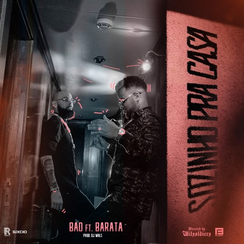 Bad feat Barata - Sozinho pra Casa