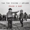 02 Peace & War ft Ariano