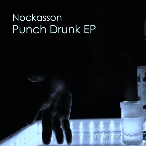 Nockasson - Punch Drunk EP