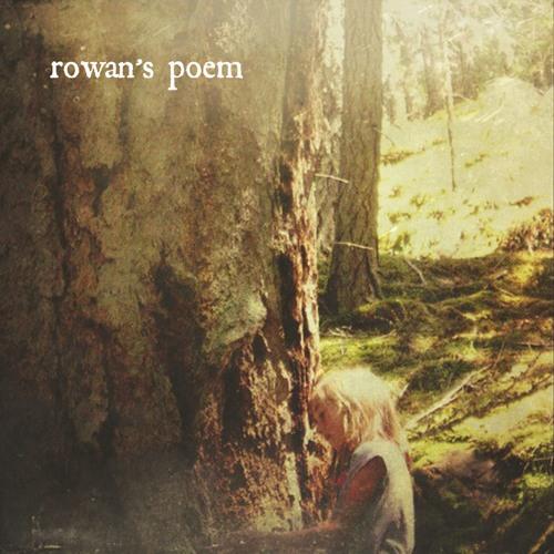 rowan's poem