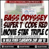 SUPER T X CODE RED X BASS ODYSSEY X MOVIE STAR X TRIPLE C IN MILK RIVER 2ND JAN 18