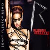 Russian Roulette (Benny Yusupov Remix) [FREE DOWNLOAD] - Rihanna