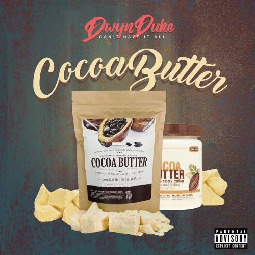 Cocoa Butter (Feat. LG) (Prod. Classiq Beats)