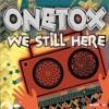 Onetox - Unbreakable
