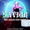 Savior (feat. Quavo) [Alternative Extended Version] - Iggy Azalea
