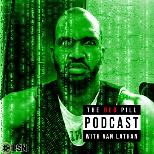 Welcome To The Red Pill With Van Lathan - Ep. 01 w/ Taye Diggs