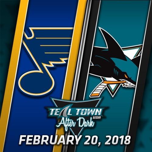 Teal Town USA After Dark (Postgame) Sharks @ Blues -  2-20-2018