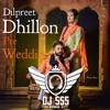 Pre Wedding - Dilpreet Dhillon - DJ SSS