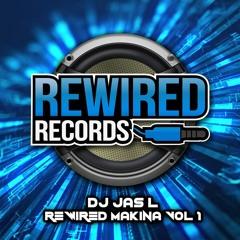 DJ Jas L - Rewired Makina Vol 1