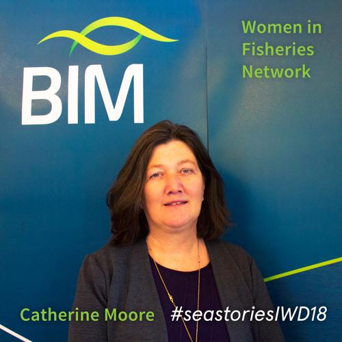 BIM Women in Fisheries Network: Catherine Moore