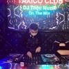 Nhạc Hưởng - Full Track Thái Hoàng ^^ DJ TRIỆU MUZIK Mix (Fly Vol.47)