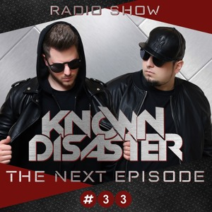Known Disaster - The Next Episode 033 2018-02-21 Artwork
