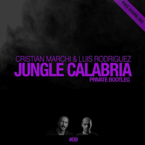 Cristian Marchi & Luis Rodriguez - Jungle Calabria (Private Bootleg) скачать бесплатно и слушать онлайн